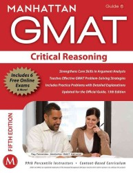 Critical Reasoning GMAT Strategy Guide (Manhattan Gmat Strategy Guide: Instructional Guide) (5 PAP/PSC)