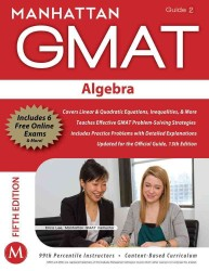 Algebra GMAT Strategy Guide (Manhattan Gmat Strategy Guide: Instructional Guide) (5 PAP/PSC)