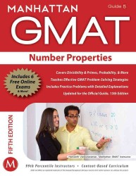 Number Properties GMAT Strategy Guide (Manhattan Gmat Strategy Guide: Instructional Guide) (5 PAP/PSC)