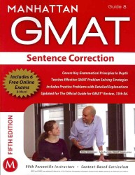 Sentence Correction GMAT Strategy Guide (Manhattan Gmat Strategy Guide: Instructional Guide) (5 PAP/PSC)