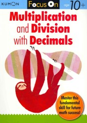 Multiplication and Division with Decimals (Focus on) (CSM WKB)