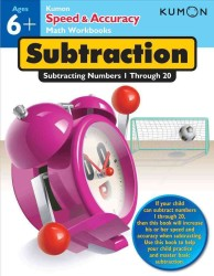Subtraction : Subtracting Numbers 1 through 9 (Speed & Accuracy Math Workbooks) (CSM WKB)
