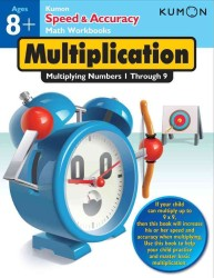 Multiplication : Multiplying Numbers 1 through 9 (Speed & Accuracy Math Workbooks) (CSM)