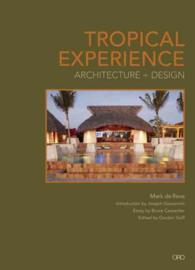 Tropical Experience : Architecture + Design
