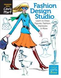 Fashion Design Studio : Learn to Draw Figures, Fashion, Hairstyles & More (Creative Girls Draw)