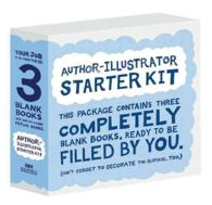 The Author-Illustrator Starter Kit (3-Volume Set) : Your Job is to Turn These 3 Books into One-of-a-Kind Picture Books