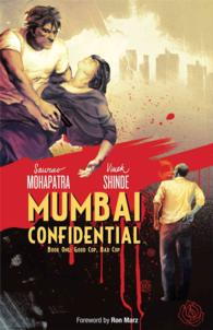 Mumbai Confidential 1 : Good Cop, Bad Cop (Mumbai Confidential)