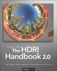 The HDRI Handbook 2.0 : High Dynamic Range Imaging for Photographers and CG Artists (PAP/DVDR)