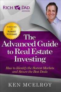 The Advanced Guide to Real Estate Investing : How to Identify the Hottest Markets and Secure the Best Deals (Reissue)