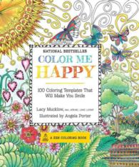 Color Me Happy : 100 Coloring Templates That Will Make You Smile (CLR CSM)