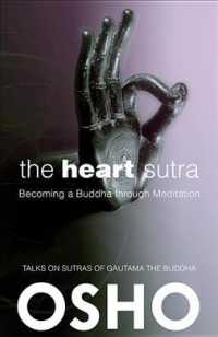 The Heart Sutra : Becoming a Buddha through Meditation (Osho Classics) (Revised)