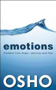 Emotions : Freedom from Anger, Jealousy and Fear (Reprint)