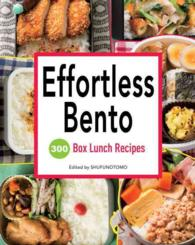 effortless bento 300 box lunch recipes. Black Bedroom Furniture Sets. Home Design Ideas