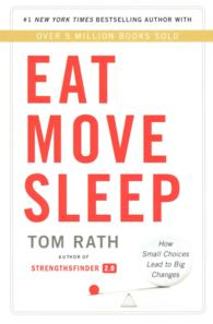 Eat Move Sleep : Why Small Choices Make a Big Difference -- Paperback