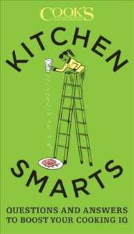 Kitchen Smarts : Questions and Answers to Boost Your Cooking IQ