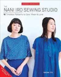 Nani Iro's Sewing Studio : 18 Timeless Patterns to Sew, Wear & Love (Japanese Dressmakers) (PAP/ACC)