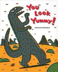 You Look Yummy! (Tyrannosaurus)