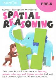 Spatial Reasoning : Pre-K (Kumon Thinking Skills Workbooks) (CSM WKB)
