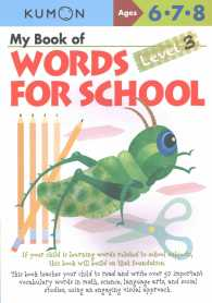 My Book of Words for School, Level 3 : Ages 6, 7, 8 (My Book of) (CSM WKB)