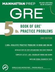 Manhattan Prep 5 Lb. Book of GRE Practice Problems : GRE Strategy Guide Supplement (Instructional Guide Series) (2 PAP/PSC)