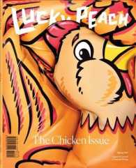 Lucky Peach : The Chicken Issue, Spring 2017 (Lucky Peach)