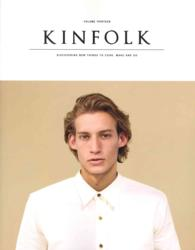 Kinfolk : Discovering New Things to Cook, Make and Do (Kinfolk)