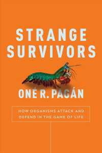 Strange Survivors : How Organisms Attack and Defend in the Game of Life