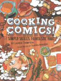 Cooking Comics! : Simple Skills, Fantastic Food