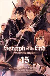 Seraph of the End Vampire Reign 15 : Shonen Jump Advanced Manga Edition (Seraph of the End) (TRA)