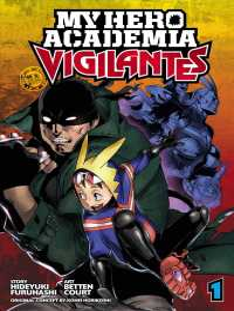 My Hero Academia Vigilantes 1 (My Hero Academia: Vigilantes)