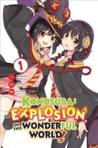 Konosuba an Explosion on This Wonderful World! manga 1 (Konosuba: an Explosion on This Wonderful World!)