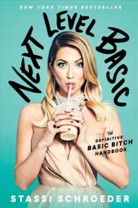 Next Level Basic : The Definitive Basic Bitch Handbook