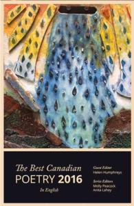 The Best Canadian Poetry in English 2016 : In English (Best Canadian Poetry in English)