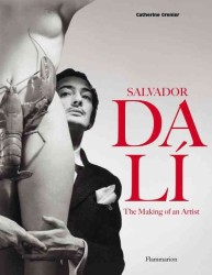 SALVADOR DALI: THE MAKING OF AN ARTIST (ART MONOGRAPHS)