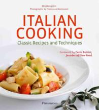 ITALIAN COOKING: CLASSIC RECIPES AND TEC (GASTRONOMY)