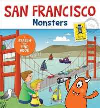 San Francisco Monsters : A Search-and-find Book (City Monsters) (BRDBK)