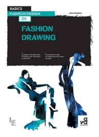 BASICS FASHION DESIGN 05 FASHION DRAWING /ANGLAIS