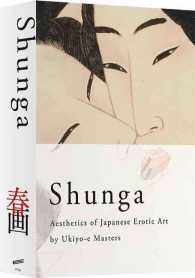 Shunga Aesthetics of Japanese Erotic Art by Ukiyo-E Masters