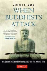 When Buddhists Attack The Curious Relationship Between Zen and the Martial Arts