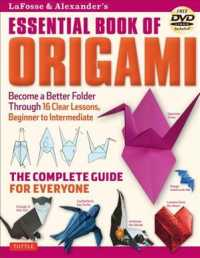 Lafosse and Alexander's Essential Book of Origami : The Complete Guide for Everyone