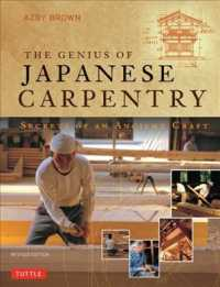 The Genius of Japanese Carpentry: Secrets of an Ancient Craft