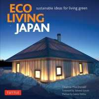 Eco Living Japan : Sustainable Ideas for Living Green