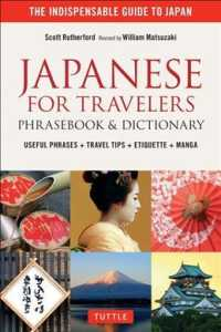 Japanese for Travelers : Phrasebook & Dictionary