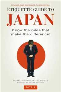Etiquette Guide to Japan : Know the Rules That Make the Difference! (3rd ed)