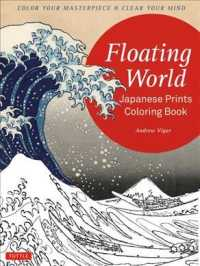 Floating World Japanese Prints Coloring Book : Color Your Masterpiece & Clear Your Mind