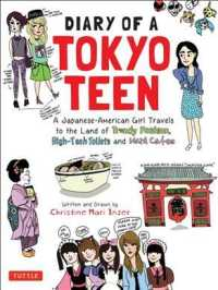 Diary of a Tokyo Teen : A Japanese-American Girls Draws Her Way Across the Land of Trendy Fashion, High-Tech Toilets and Maid Cafes