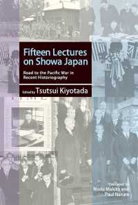Fifteen Lectures on Showa Japan: Road to the Pacific War in Recent Historiography (Japan Library Series)