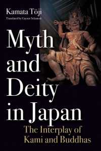 Myth and Deity in Japan : The Interplay of Kami and Buddhas (Japan Library Series)