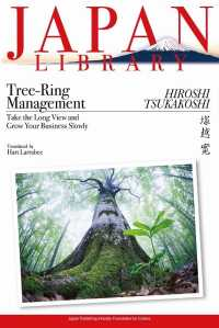 Tree-Ring Management: Take the Long View and Grow Your Business Slowly (Japan Library Series)