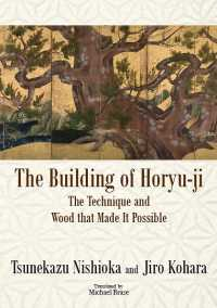 The Building of Horyu-ji: The Technique and Wood That Made It Possible (Japan Library Series)